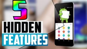 5 Best Hidden Features of Smartphones That No One Will Tell You
