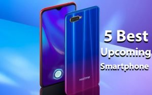 5 Best Upcoming Smartphones In April 2019