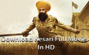 Download Kesari Full Movie In HD