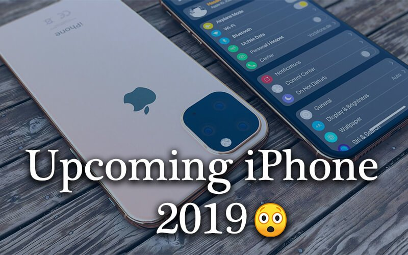 upcoming-apple-iphone-11-2019-suggestion-buddy