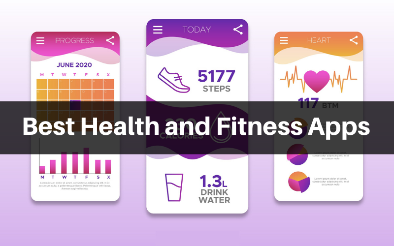 6 Best Health and Fitness Apps 2019-2020